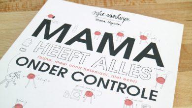 Hier geen stress hoor, mama heeft alles onder controle! - AllinMam.com