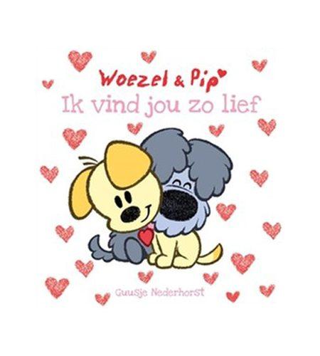 Woezel & Pip - Ik vind jou zo lief - AllinMam.com