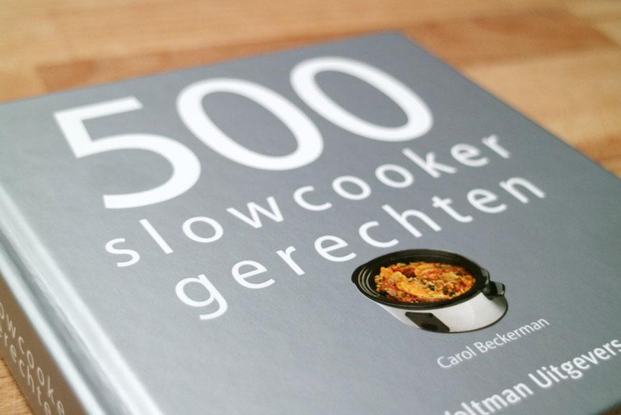 500 slowcooker gerechten cover slowcooker recepten kookboek