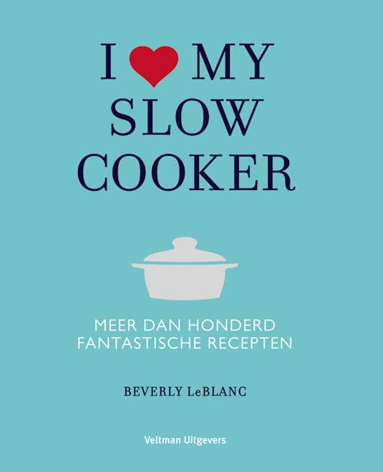 I love my slowcooker recepten kookboek - AllinMam.com