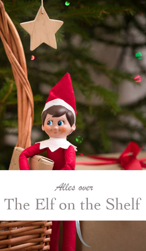 Elf On The Shelf: haal deze leuke Amerikaanse kersttraditie in huis - AllinMam.com
